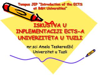 mr.sci Amela Teskeredžić Univerzitet u Tuzli