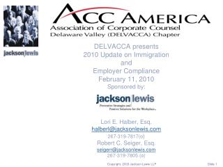 DELVACCA presents 2010 Update on Immigration  and  Employer Compliance February 11, 2010