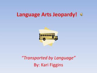Language Arts Jeopardy!