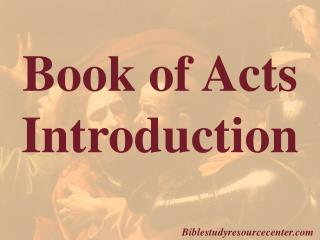 Book of Acts  Introduction