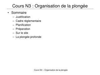 Cours N3 : Organisation de la plongée