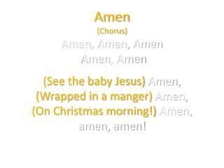 Amen, Amen, Amen  Amen , Amen