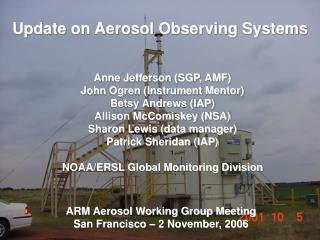 ARM Aerosol Working Group Meeting San Francisco – 2 November, 2006