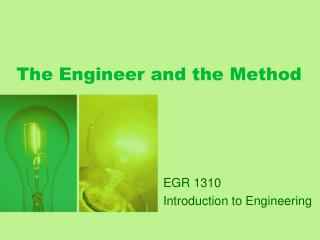The Engineer and the Method