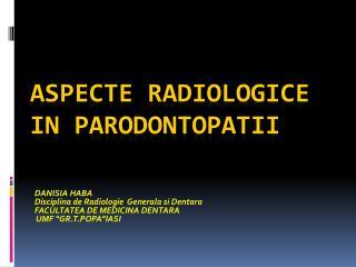 Aspecte radiologice in parodontopatii