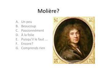 Molière?