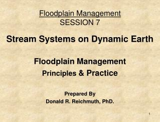 Floodplain Management SESSION 7