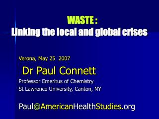 WASTE : Linking the local and global crises