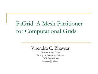PaGrid: A Mesh Partitioner for Computational Grids