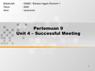Pertemuan 9 Unit 4 – Successful Meeting