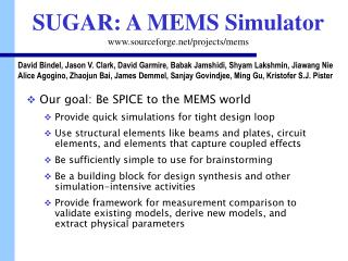 SUGAR: A MEMS Simulator sourceforge/projects/mems