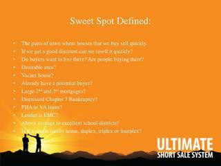 Sweet Spot Defined: