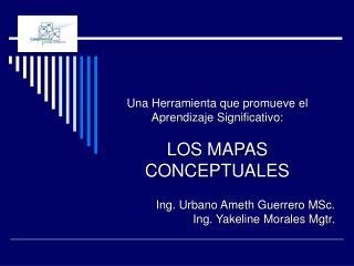 Una Herramienta que promueve el Aprendizaje Significativo: LOS MAPAS CONCEPTUALES