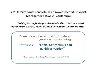 Session theme:    How  external parties influence