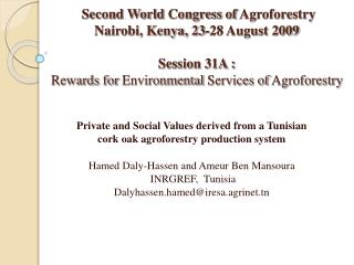 Private and Social Values derived from a Tunisian  cork oak agroforestry production system