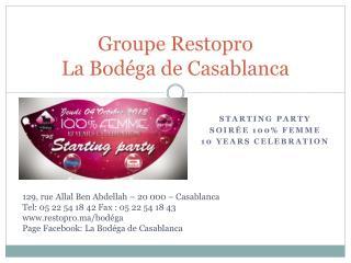 Groupe Restopro La Bodéga de Casablanca