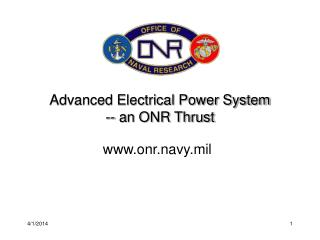 Advanced Electrical Power System -- an ONR Thrust