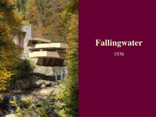 Fallingwater 1936