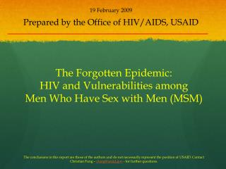 19 February 2009 Prepared by the Office of HIV/AIDS, USAID
