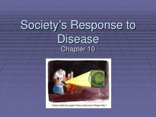 Society's Response to Disease