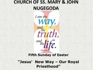 CHURCH OF SS. MARY & JOHN NUGEGODA