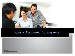 CPA vs.  Unlicensed  Tax Preparers