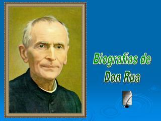 Biografías de Don Rua