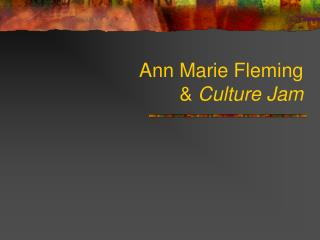 Ann Marie Fleming  &  Culture Jam