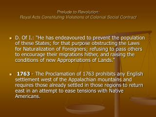 Prelude to Revolution: Royal Acts Constituting Violations of Colonial Social Contract