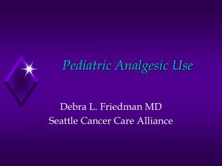 Pediatric Analgesic Use