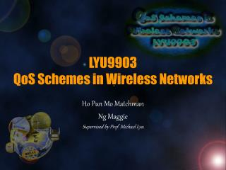 LYU9903 QoS Schemes in Wireless Networks