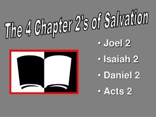 Joel 2 Isaiah 2 Daniel 2 Acts 2