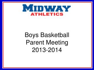 Boys Basketball Parent  Meeting 2013-2014