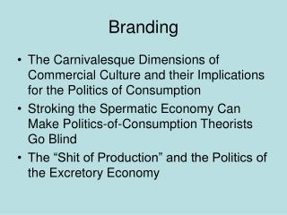 Branding The Carnivalesque Dimensions of Commercial Culture and their ...