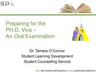 Preparing for the PH.D. Viva    An Oral Examination