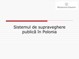Sistemul de supraveghere publică în Polonia
