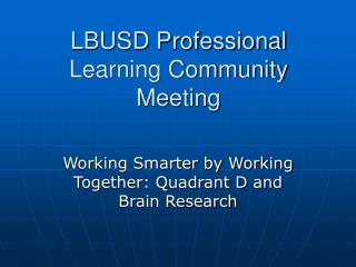 LBUSD Professional Learning Community Meeting
