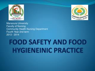 FOOD SAFETY AND FOOD HYGIENEINIC PRACTICE