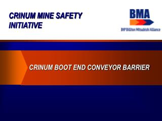 CRINUM MINE SAFETY INITIATIVE
