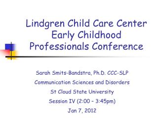 Lindgren Child Care Center Early Childhood Professionals Conference