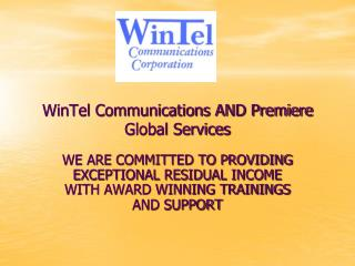 WinTel Communications AND Premiere Global Services