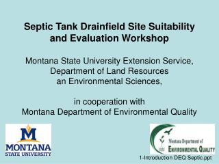 Septic Tank Drainfield Site Suitability and Evaluation Workshop  Montana State University Extension Service, Department