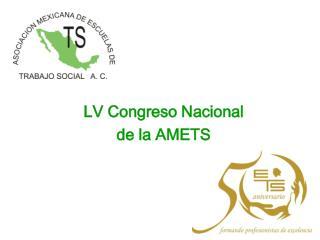 LV Congreso Nacional de la AMETS