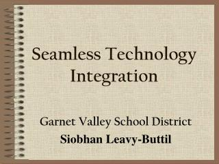Seamless Technology Integration