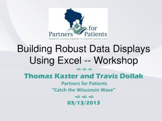 Building Robust Data Displays Using Excel -- Workshop    