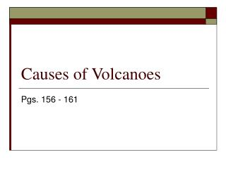 Causes of Volcanoes