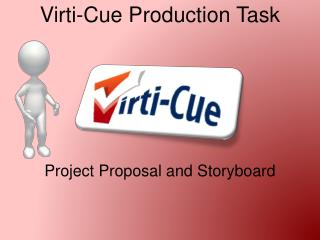 Virti -Cue Production Task