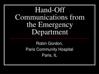 Hand-Off Communications from the Emergency Department