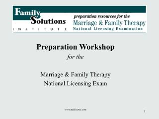Preparation Workshop for the Marriage & Family Therapy National Licensing Exam mftlicense