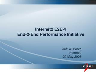 Internet2 E2EPI End-2-End Performance Initiative